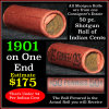 Indian Head Penny 1c Shotgun Roll, 1901 on one end, reverse on the other (fc)