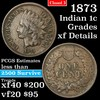 1873 Closed 3 Indian Cent 1c Grades xf details