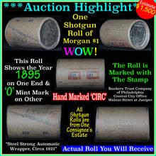 *Auction Highlight Morgan dollar roll ends 1895 &