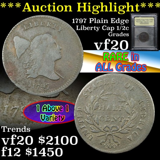 ***Auction Highlight*** 1797 Plain Edge 1 above 1 Liberty Cap 1/2c Graded vf, very fine By USCG (fc)