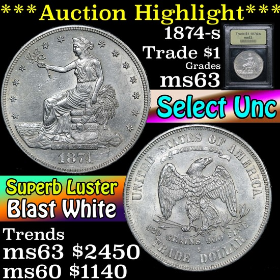 ***Auction Highlight*** 1874-s Trade Dollar $1 Graded Select Unc By USCG (fc)