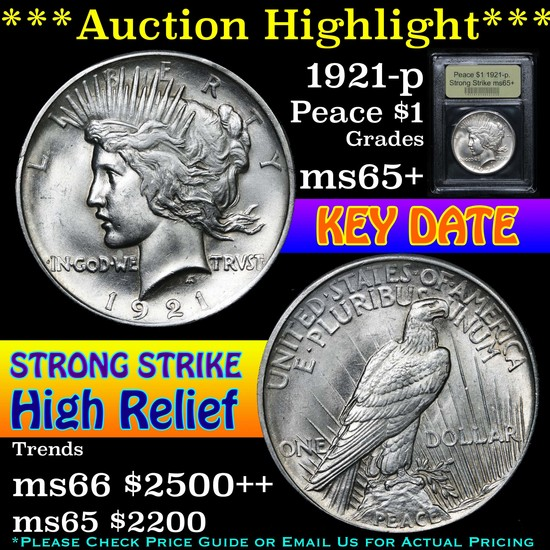 ***Auction Highlight*** 1921-p. Strong Strike Peace Dollar $1 Graded GEM+ Unc By USCG (fc)