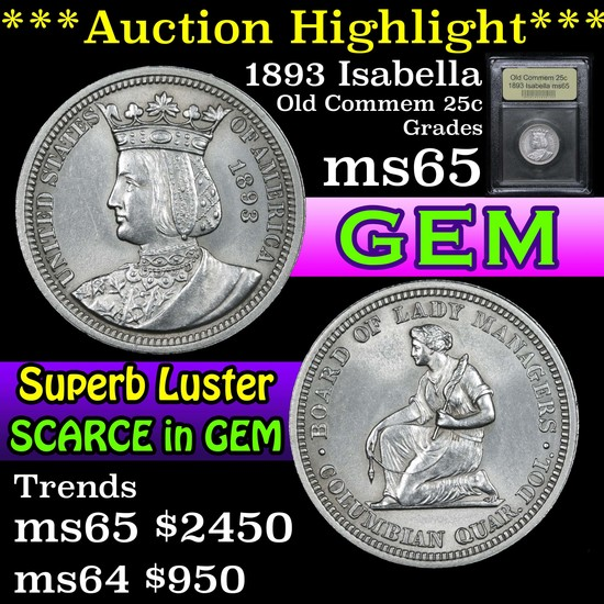 ***Auction Highlight*** 1893 Isabella Isabella Quarter 25c Graded GEM Unc By USCG (fc)