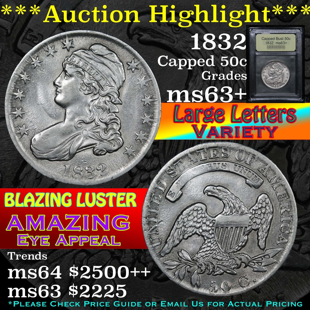 ***Auction Highlight*** 1832 Capped Bust Half Dollar 50c Graded Select+ Unc By USCG (fc)