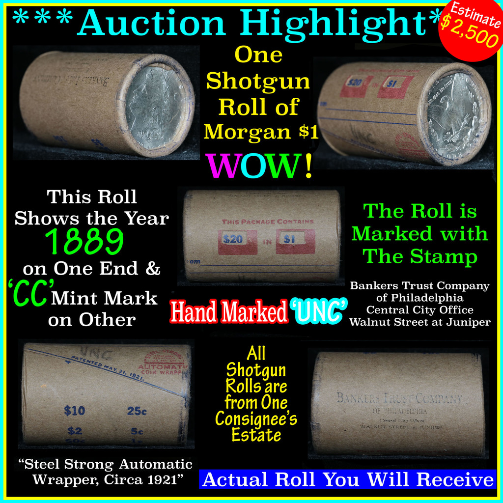 *Auction Highlight* Incredible Find, Uncirculated Morgan $1 Shotgun Roll w/1889 & cc mint ends  (fc)