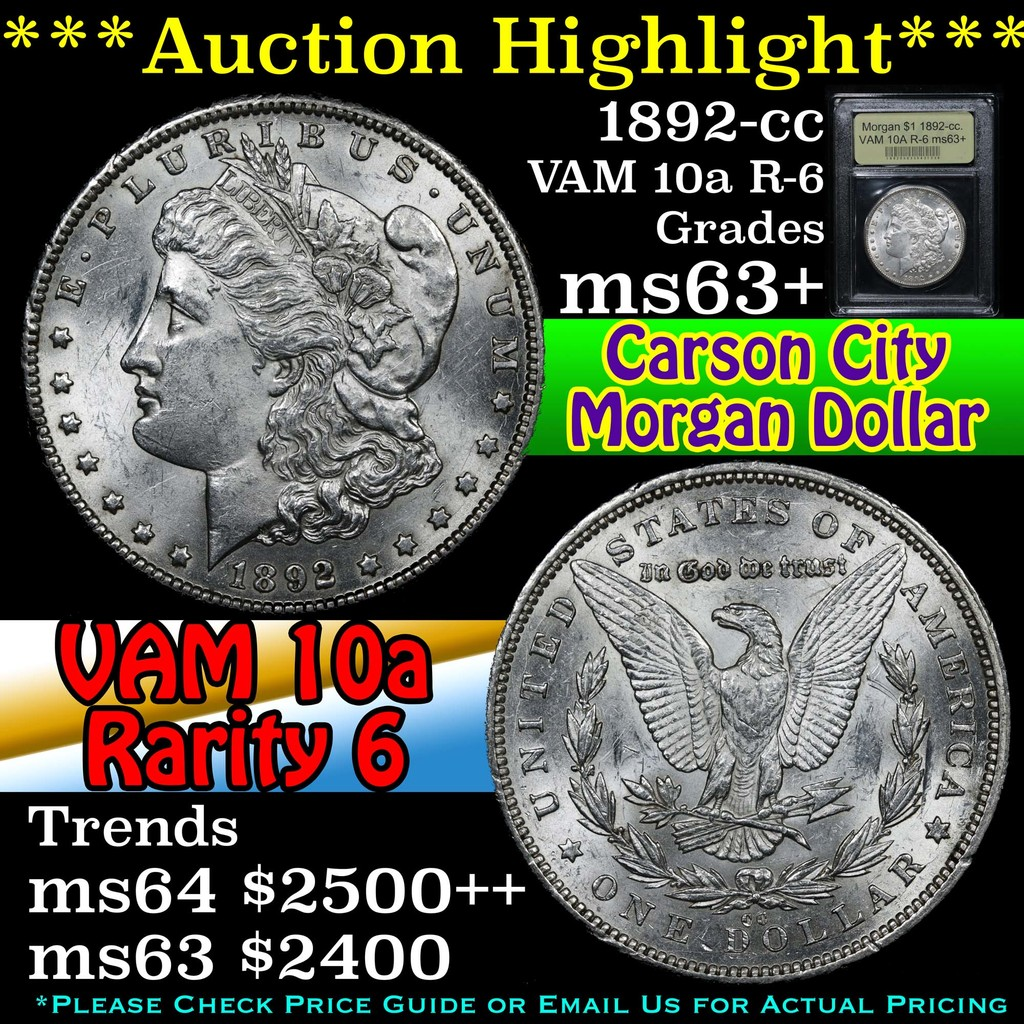***Auction Highlight*** 1892-cc. VAM 10A R-6 Morgan Dollar $1 Graded Select+ Unc By USCG (fc)