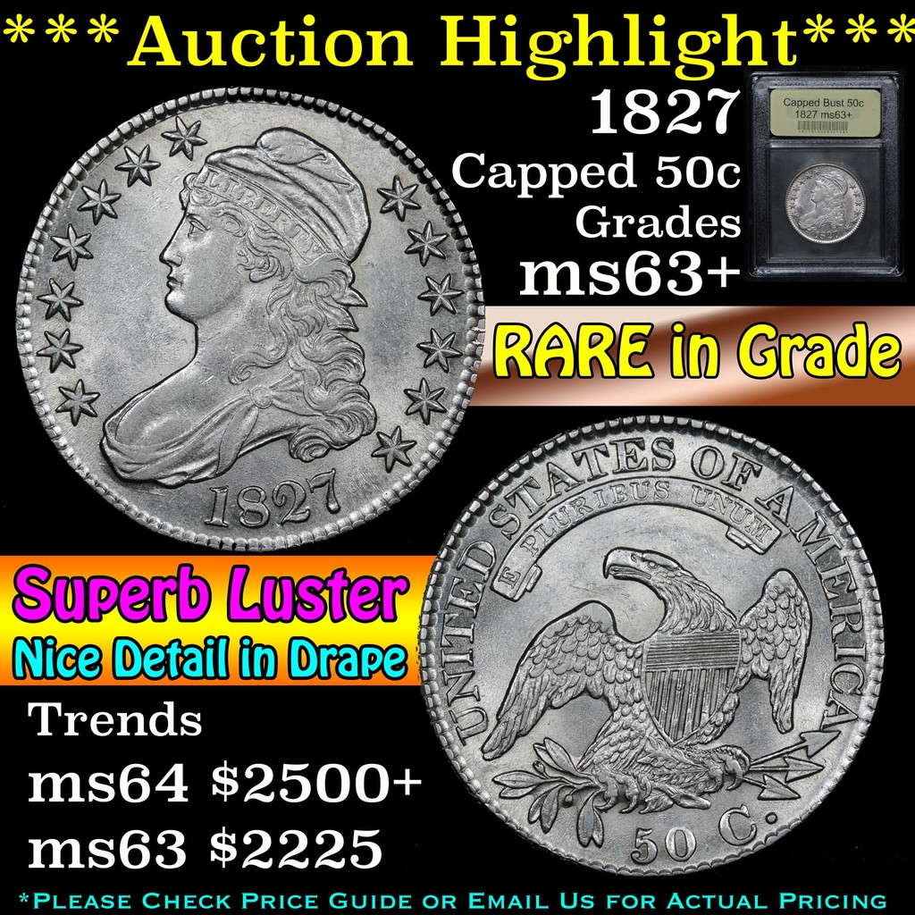 ***Auction Highlight*** 1827 Capped Bust Half Dollar 50c Graded Select+ Unc By USCG (fc)