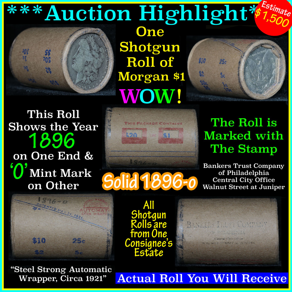 ***Auction Highlight*** Solid date Shotgun Roll of 1896-o Morgan Dollars, Average circ (fc)