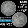 1836 Capped Bust Dime 10c Grades vg, very good