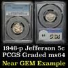 PCGS 1946-p Jefferson Nickel 5c Graded ms64 by PCGS