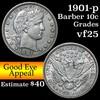 1901-p Barber Dime 10c Grades vf+