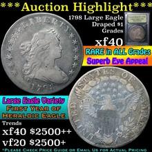 1798 Large Eagle Draped Bust Dollar $1 Graded xf