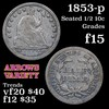 1853-p Seated Liberty Half Dime 1/2 10c Grades f+
