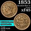 1853 Braided Hair Large Cent 1c Grades xf+