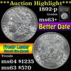 ***Auction Highlight*** 1892-p Morgan Dollar $1 Grades Select+ Unc (fc)