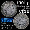 1901-p Barber Half Dollars 50c Grades vf++