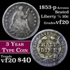 1853-p Seated Liberty Half Dime 1/2 10c Grades vf, very fine