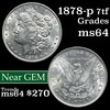 1878-p 7tf Morgan Dollar $1 Grades Choice Unc (fc)