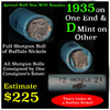 Full roll of Buffalo Nickels, 1935 on one end & a 'd' Mint reverse on other end (fc)