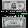 1963 $5 Red seal United States Note Grades xf