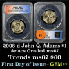 2008-d JOHN QUINCY ADAMS Presidential Dollar $1 Graded ms67 by ANACS