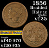 1856 Braided Hair Large Cent 1c Grades vf+