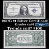 1957B $1 Blue Seal Silver Certificate Grades Gem++ CU