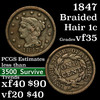 1847 Braided Hair Large Cent 1c Grades vf++
