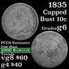 1835 Capped Bust Dime 10c Grades g+