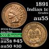 1891 Indian Cent 1c Grades Choice AU
