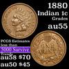 1880 Indian Cent 1c Grades Choice AU
