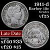 1911-d Barber Dime 10c Grades vf+