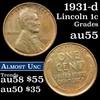 1931-d Lincoln Cent 1c Grades Choice AU