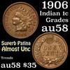 1906 Indian Cent 1c Grades Choice AU/BU Slider