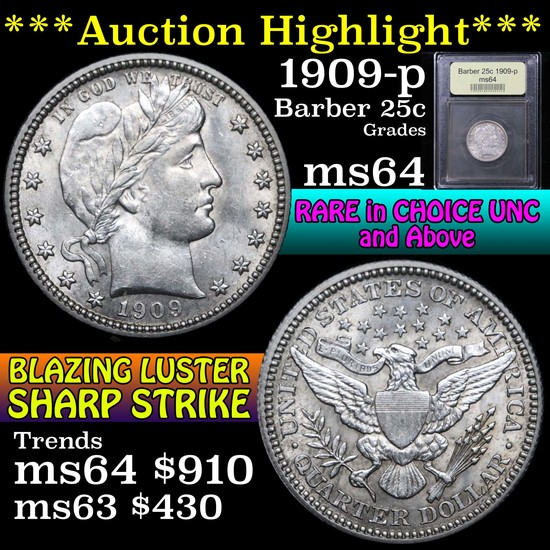 ***Auction Highlight*** 1909-p Barber Quarter 25c Graded Choice Unc by USCG (fc)