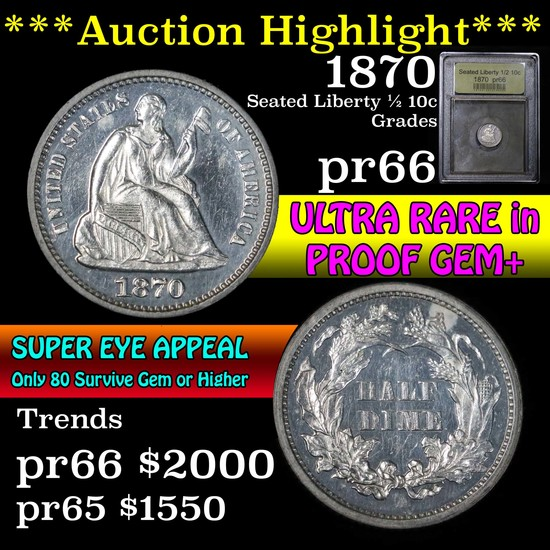 ***Auction Highlight*** 1870 Seated Liberty Half Dime 1/2 10c Graded GEM+ Proof by USCG (fc)