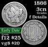 1866 Three Cent Copper Nickel 3cn Grades f details