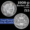 1908-p Barber Dime 10c Grades f+