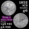 1852 Three Cent Silver 3cs Grades g+