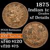 1875 Indian Cent 1c Grades xf details