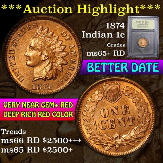 ***Auction Highlight*** 1874 Indian Cent 1c Graded Gem+ Unc RD by USCG (fc)