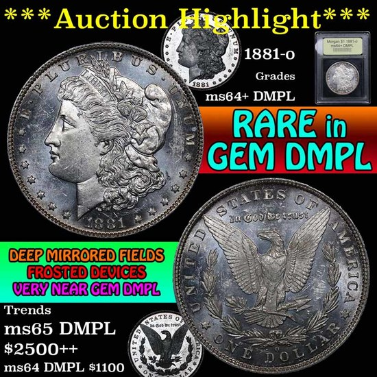 ***Auction Highlight*** 1881-o Morgan Dollar $1 Graded Choice Unc+ DMPL by USCG (fc)