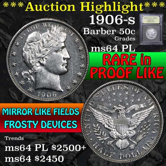 ***Auction Highlight*** 1906-s Barber Half Dollars 50c Graded Choice Unc PL by USCG (fc)