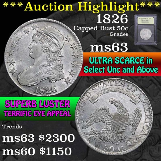 ***Auction Highlight*** 1826 Capped Bust Half Dollar 50c Graded Select Unc by USCG (fc)