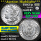 ***Auction Highlight*** 1892-p Morgan Dollar $1 Graded Choice+ Unc by USCG (fc)