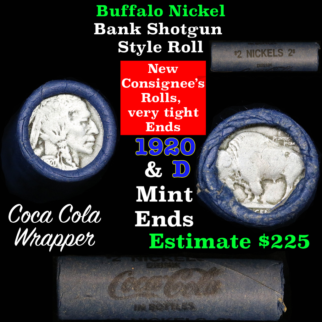 Full roll of Buffalo Nickels, 1920 on one end & a 'd' Mint reverse on other end (fc)