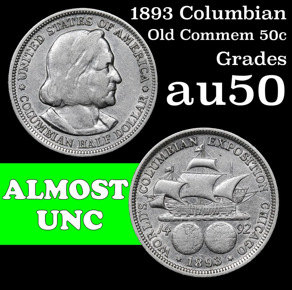 1893 Columbian Old Commem Half Dollar 50c Grades AU, Almost Unc