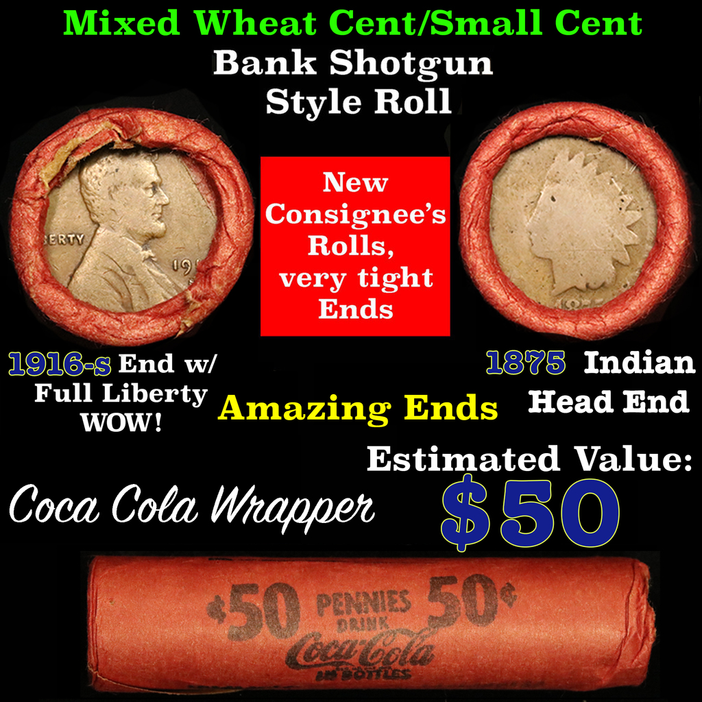 Lincoln Wheat cents 1c orig shotgun roll, 1916-s one end, 1875 Indian cent other end