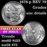 1878-p Rev '79 Morgan Dollar $1 Grades Unc Details