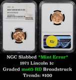 NGC 1971-p Broadstruck Mint Error Lincoln Cent 1c Graded ms65 RD by NGC